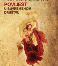 Historiografija / povijest u suvremenom društvu