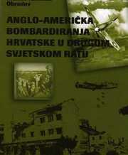 Angloamerička bombardiranja Hrvatske