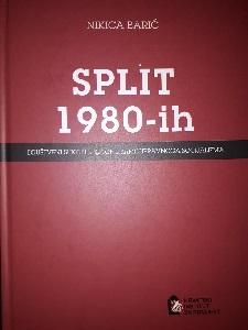 Split 1980-ih – Društveni sukobi u sutonu samoupravnog socijalizma