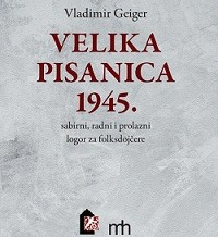 VELIKA PISANICA 1945. sabirni, radni i prolazni logori za folksdojčere