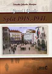 Grad i ljudi: Split 1918. – 1941.