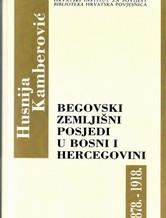 Begovski zemljišni posjedi u Bosni i Hercegovini