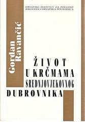 Gordan Ravančić: Život u krčmama srednjovjekovnog Dubrovnika