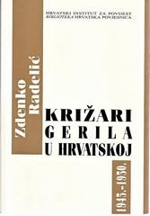 Zdenko Radelić: Križari – gerila u Hrvatskoj