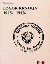 Logor Krndija 1945. – 1946
