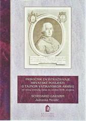 Priručnik za istraživanja hrvatske povijesti u Tajnom vatikanskom arhivu