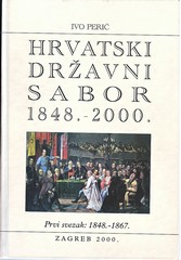 Ivo Perić: Hrvatski državni sabor od 1848. – 2000., sv. I., II., i III.