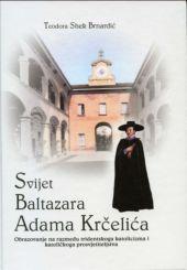 Svijet Baltazara Adama Krčelića