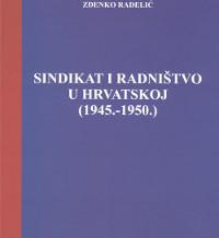 Sindikat i radništvo u Hrvatskoj