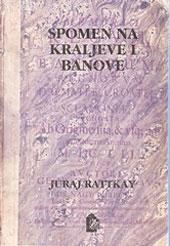 Spomen na kraljeve i banove Kraljevstva Dalmacije, Hrvatske i Slavonije