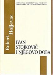 Ivan Stojković i njegovo doba