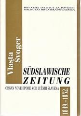 Vlasta Švoger: Südslawische Zeitung 1849. – 1852.