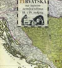 Edicija Hrvatska na tajnim zemljovidima 18. i 19. st.