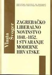 Zagrebačko liberalno novinstvo 1848. – 1852.